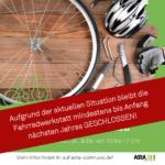 Fahrradwerkstatt bleibt geschlossen bis 2021