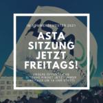 AStA-Sitzung ab jetzt Freitags!